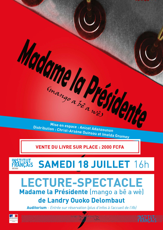 Lecture spectacle : Madame la Présidente (mangô a bê a wè)