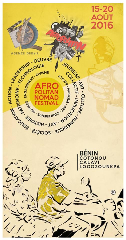 Afropolitan et Agence DEKart présente le Afropolitan Nomad Festival 2016 qui se tiendra au Bénin du 15 au 20 Août